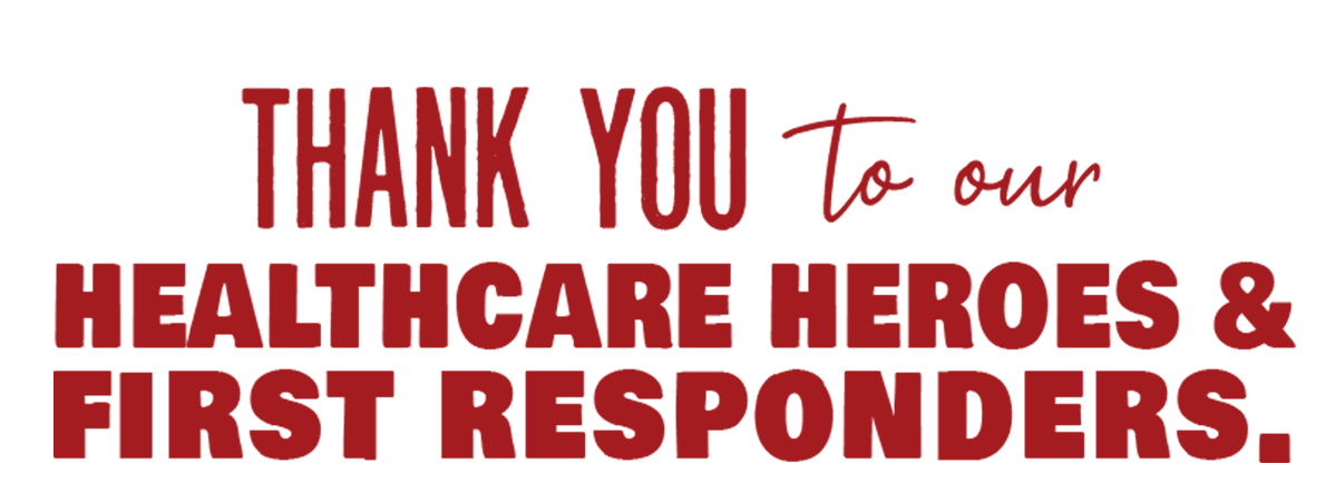 Thank you to our Healthcare Heroes